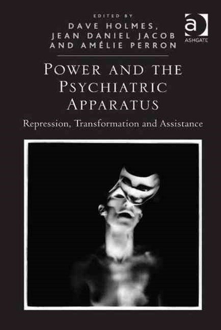 Power and the Psychiatric Apparatus