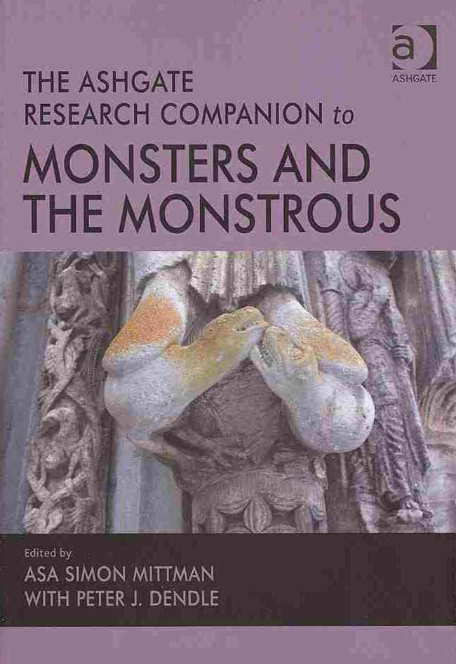 The Ashgate Research Comapnion to Monsters and the Monstrous