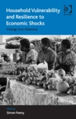 Household Vulnerability and Resilience to Economic Shocks