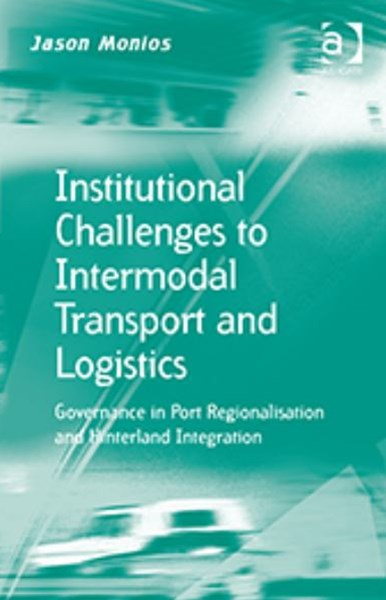 Institutional Challenges to Intermodal Transport and Logistics