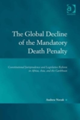 Global Decline of the Mandatory Death Penalty