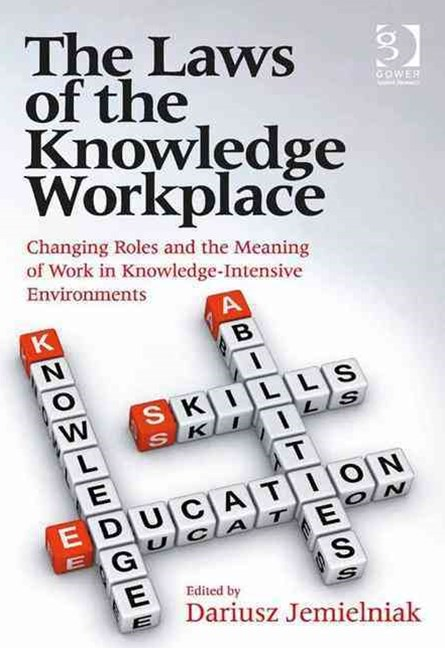 Laws of the Knowledge Workplace