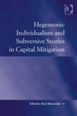 Hegemonic Individualism and Subversive Stories in Capital Mitigation