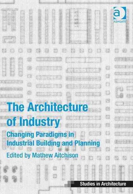 Architecture of Industry