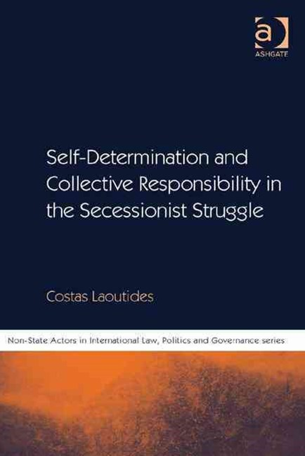 Self-Determination and Collective Responsibility in the Secessionist Struggle
