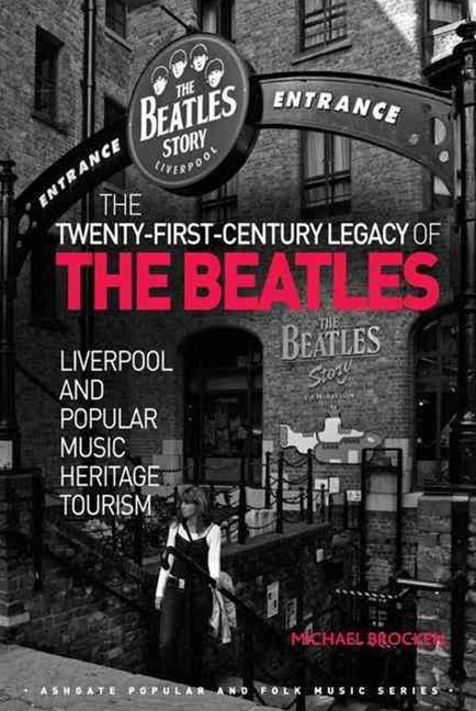 Twenty-First Century Legacy of the Beatles