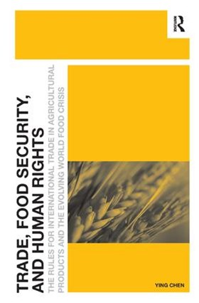 Trade, Food Security, and Human Rights