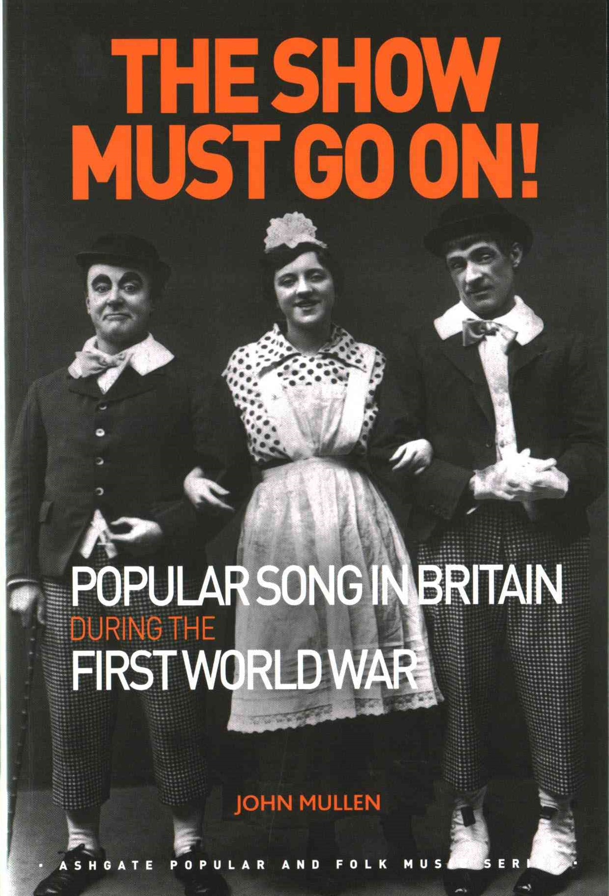 Show Must Go on! Popular Song in Britain During the First World War