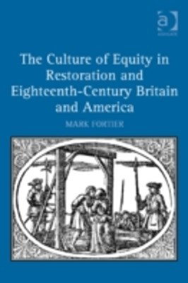 Culture of Equity in Restoration and Eighteenth-Century Britain and America
