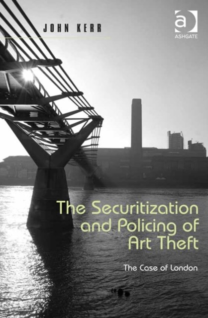 Securitization and Policing of Art Theft