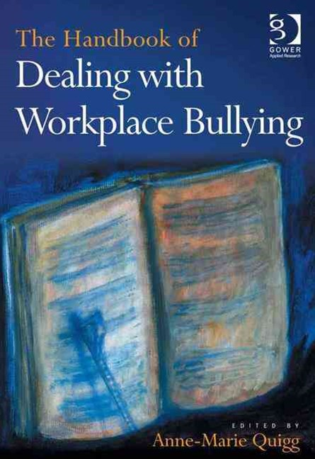 Handbook of Dealing with Workplace Bullying