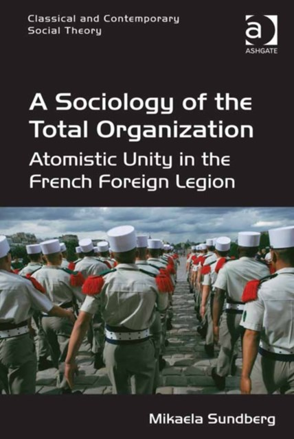 Sociology of the Total Organization