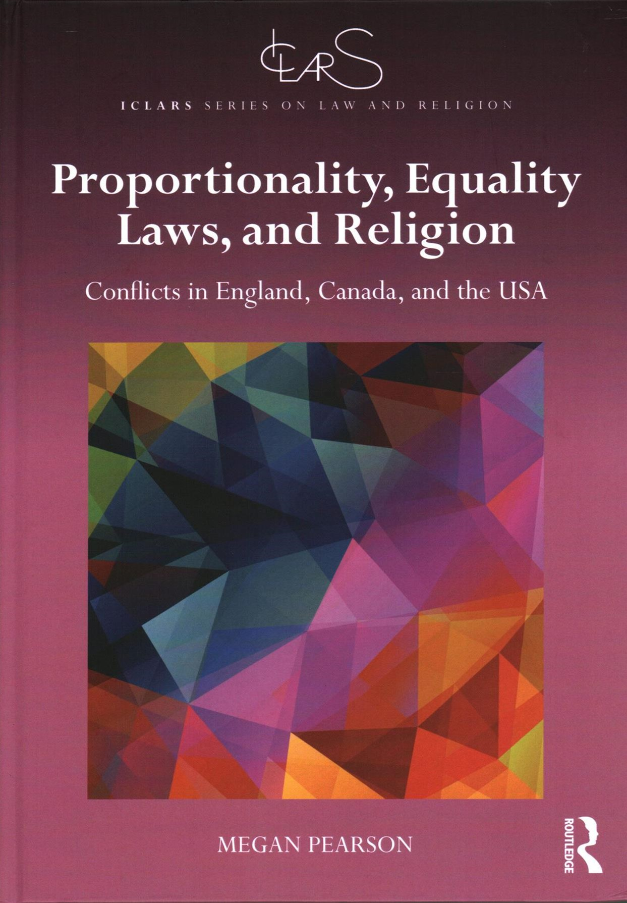 Proportionality Equality Laws and Religion Religious Objections to Equality Laws in England Canada