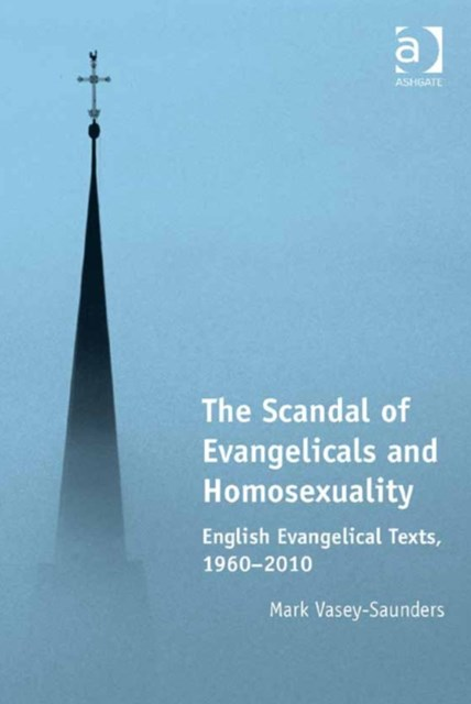 Scandal of Evangelicals and Homosexuality