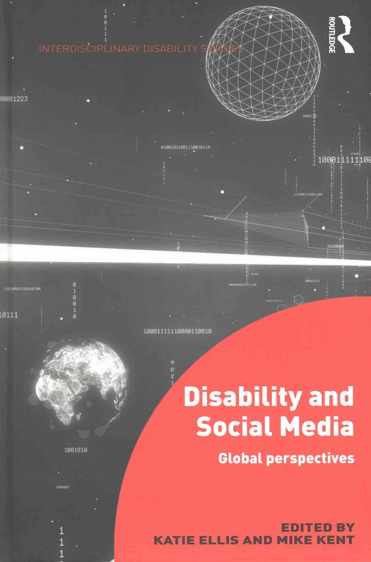 Disability and Social Media Global Perspectives