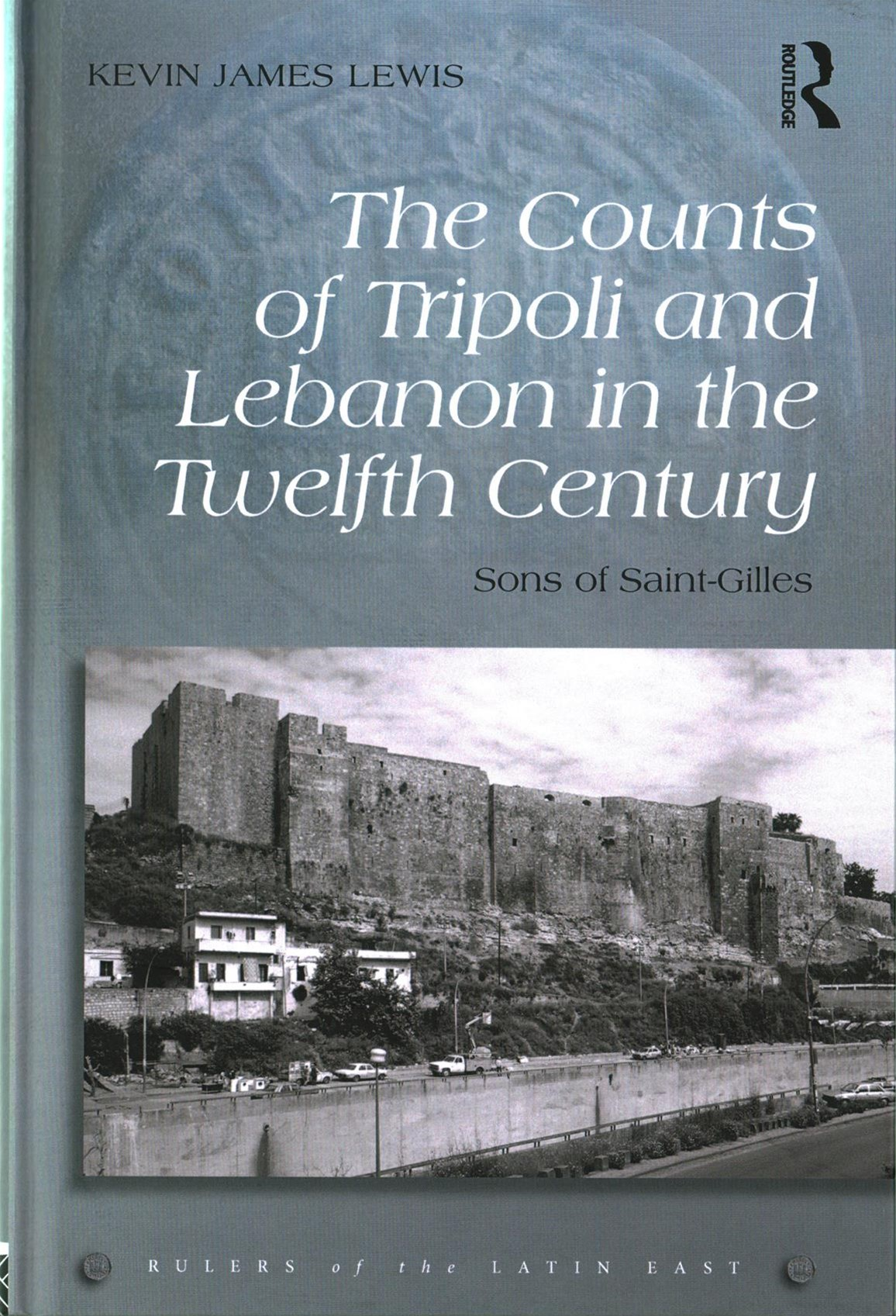Counts of Tripoli and Lebanon in the Twelfth Century