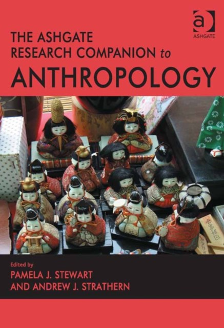 Ashgate Research Companion to Anthropology