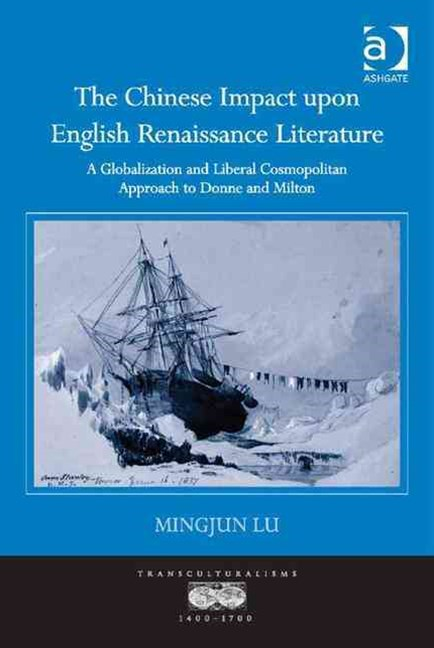 Chinese Impact Upon English Renaissance Literature