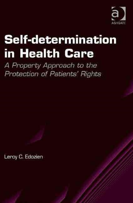 Self-Determination in Health Care