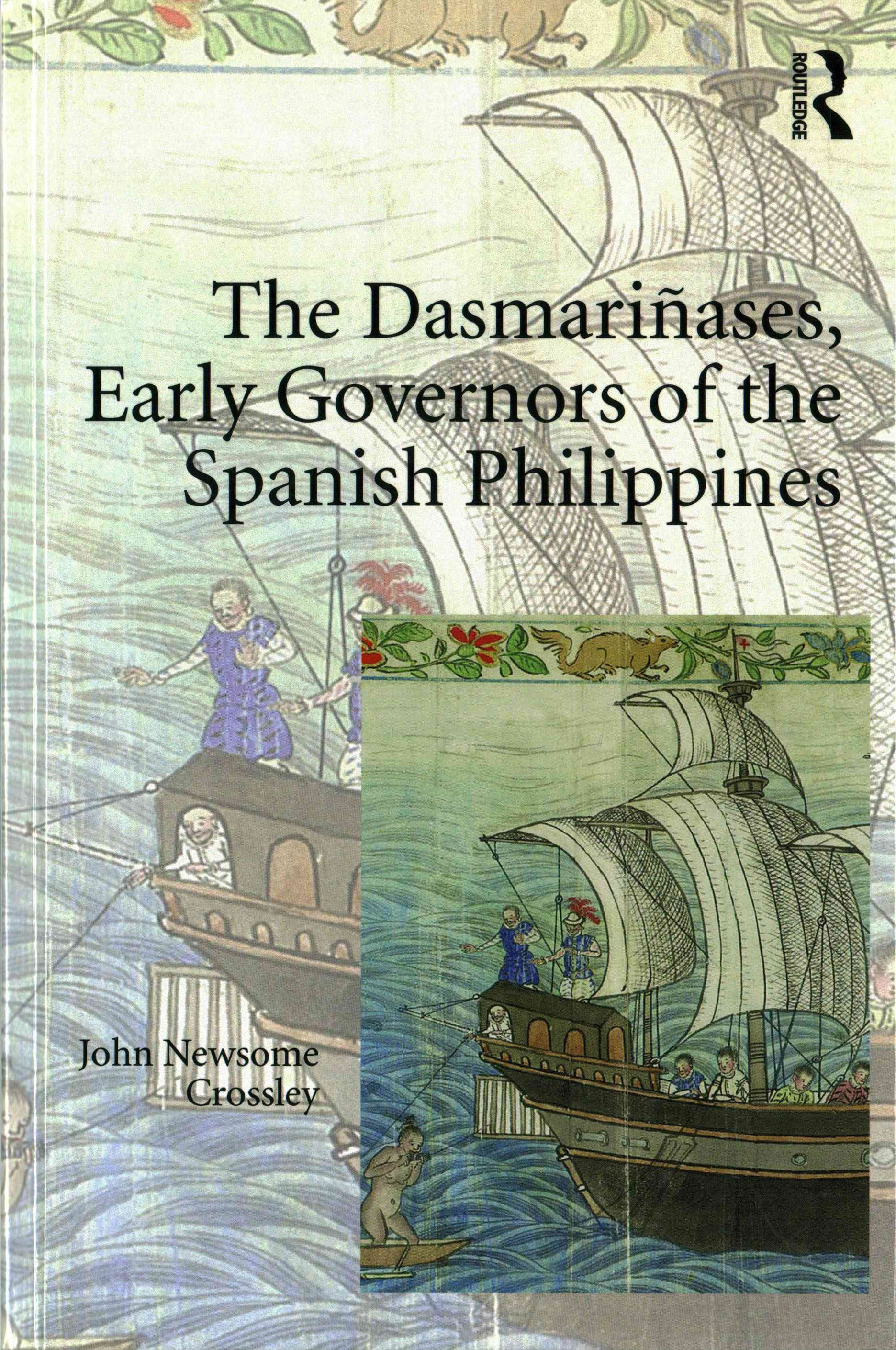 Dasmarinases, Early Governors of the Spanish Philippines