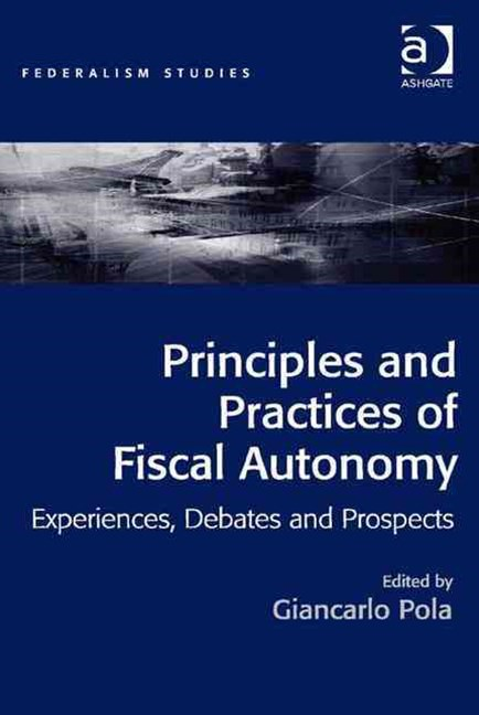 Principles and Practices of Fiscal Autonomy