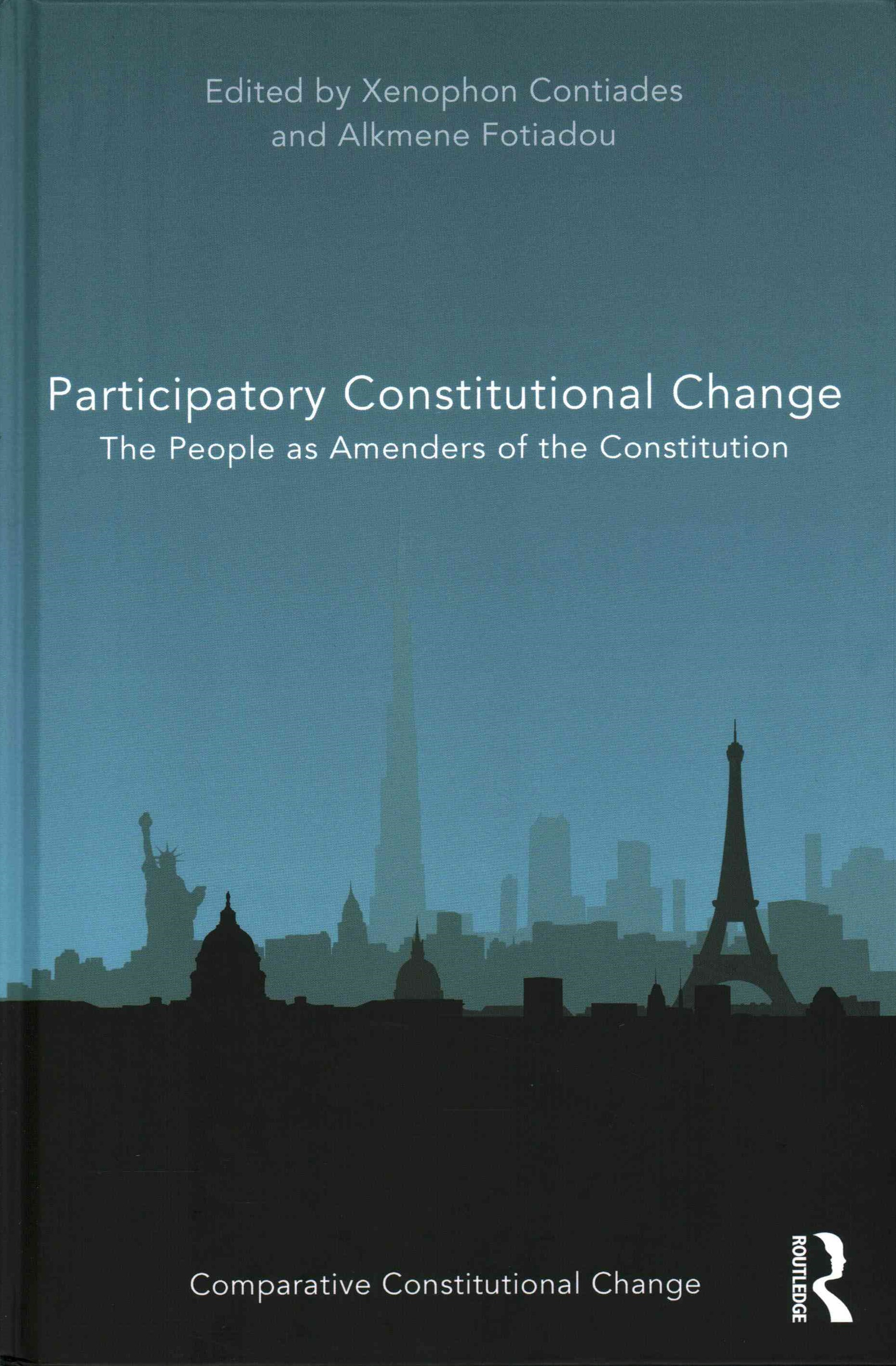 Participatory Constitutional Change the People As Amenders of the Constitution