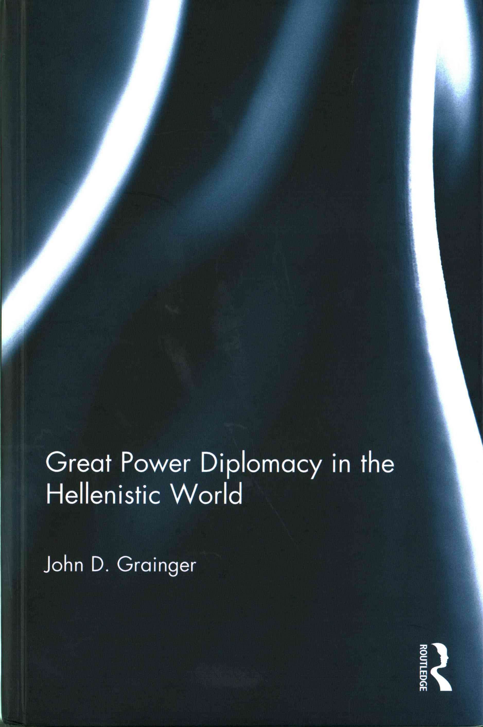 Great Power Diplomacy in the Hellenistic World