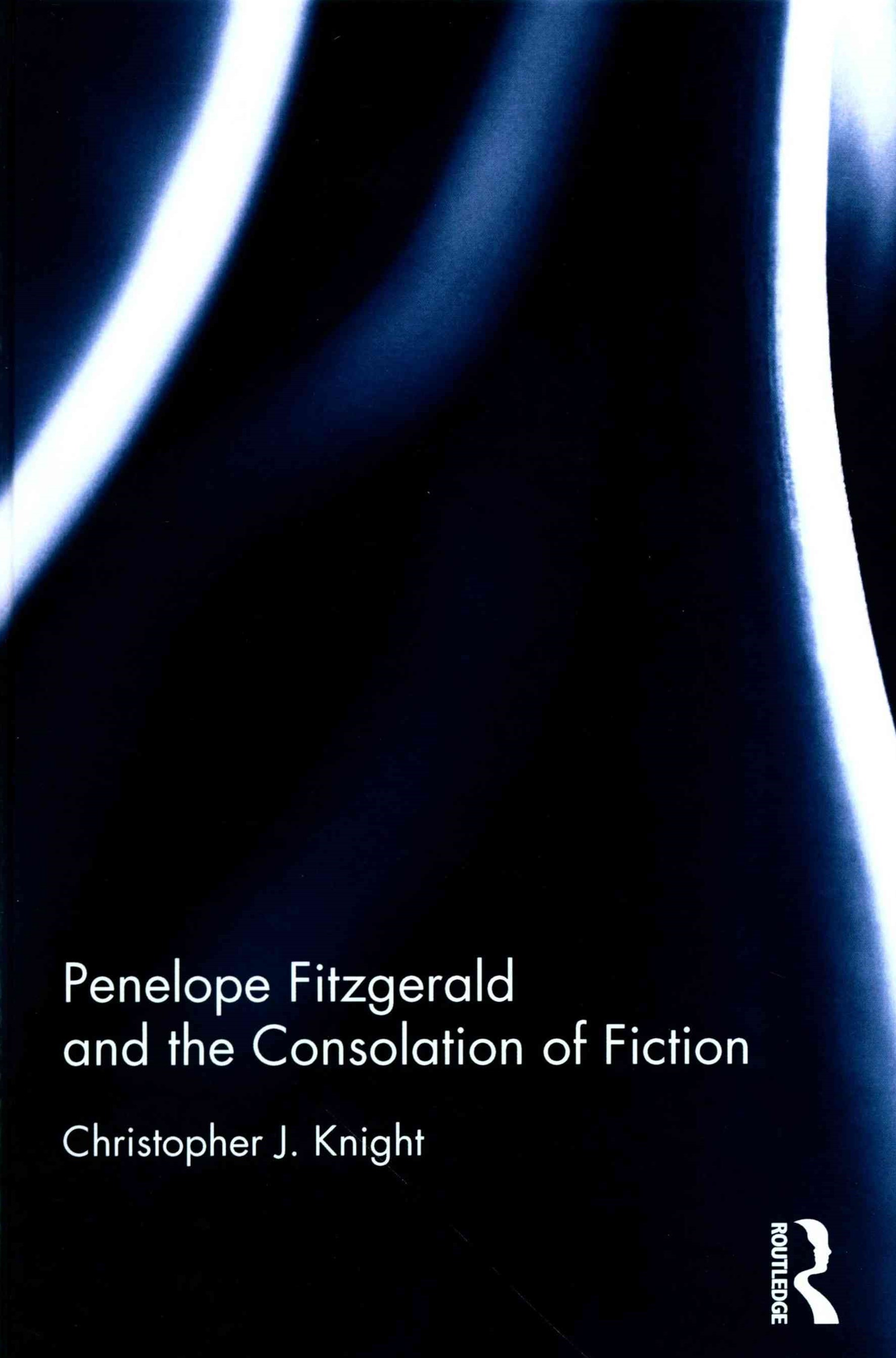 Penelope Fitzgerald and the Consolation of Fiction