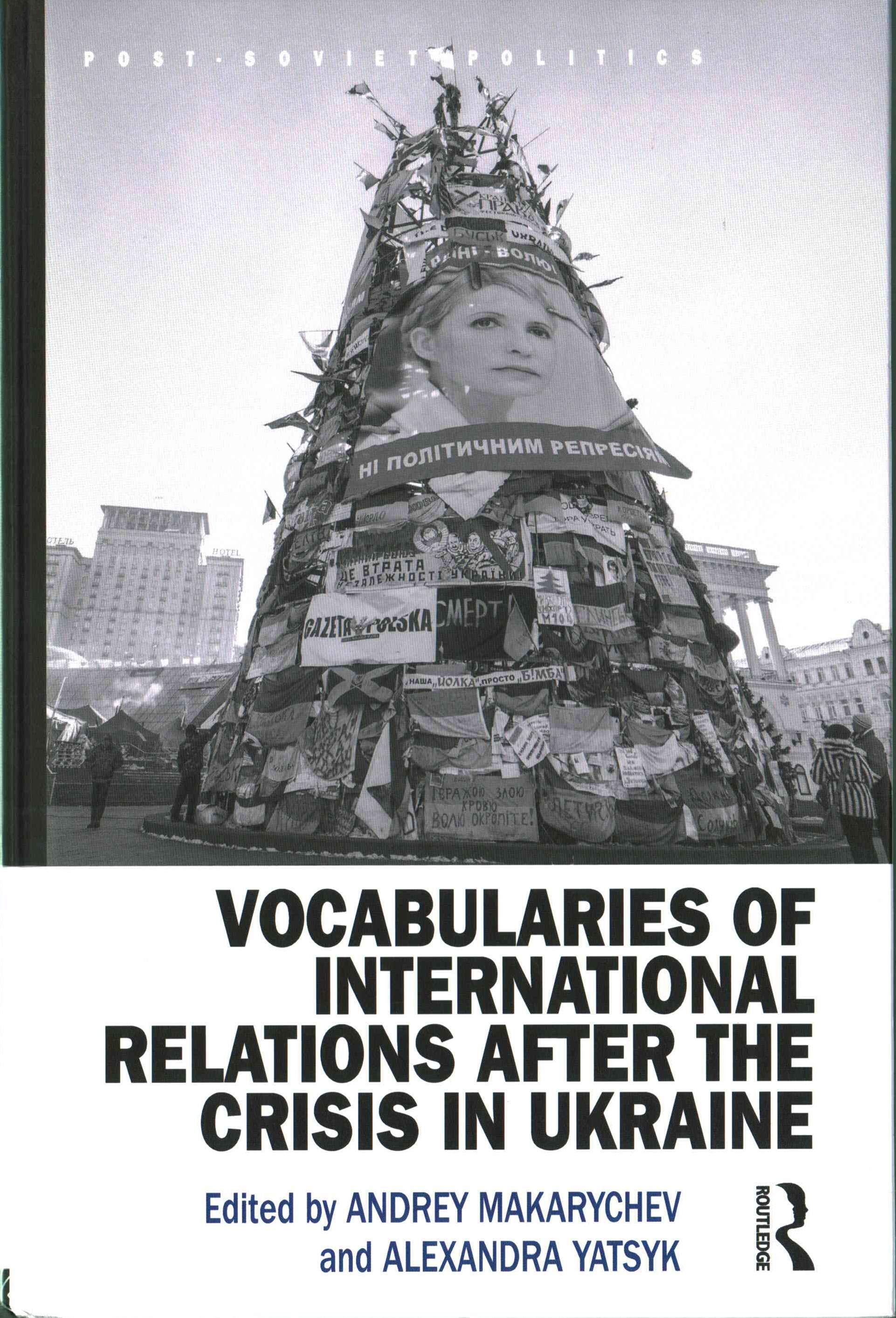 Vocabularies of International Relations after the Crisis in Ukraine Concepts in Flux