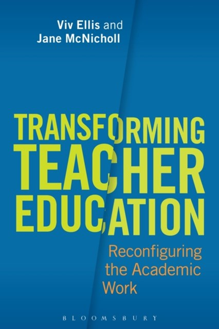 Transforming Teacher Education