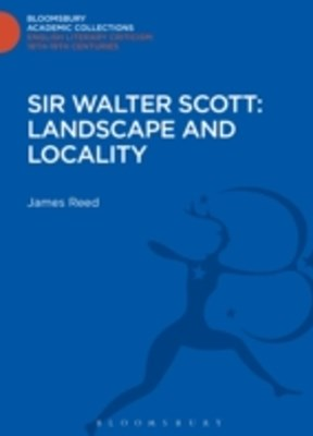(ebook) Sir Walter Scott: Landscape and Locality