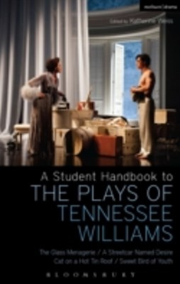 Student Handbook to the Plays of Tennessee Williams