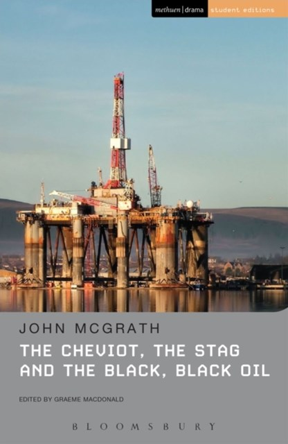 Cheviot, the Stag and the Black, Black Oil