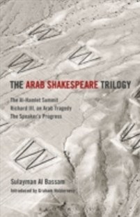 (ebook) Arab Shakespeare Trilogy - Poetry & Drama Plays