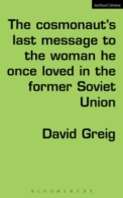 Cosmonaut s Last Message to the Woman He Once Loved in the Former Soviet Union
