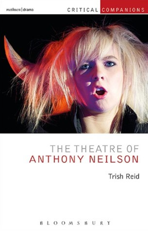 Theatre of Anthony Neilson