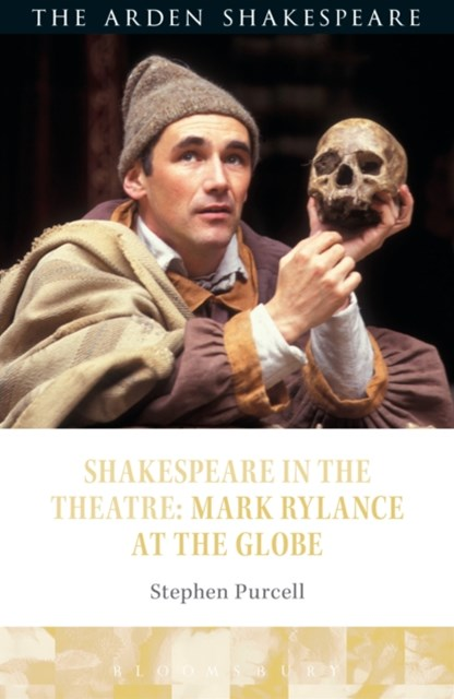 (ebook) Shakespeare in the Theatre: Mark Rylance at the Globe