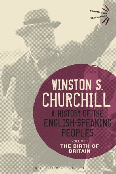 A History of the English-Speaking Peoples Volume I