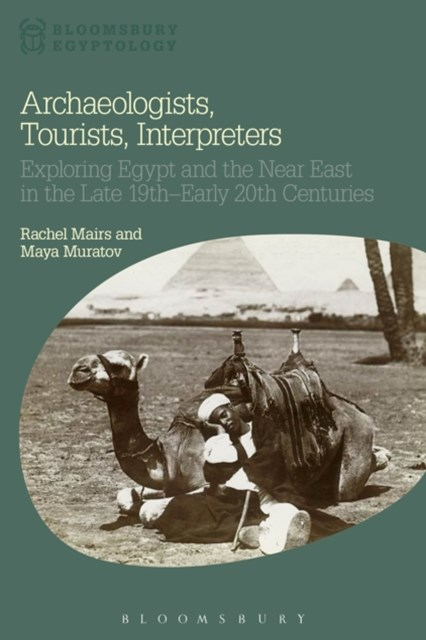 Archaeologists, Tourists, Interpreters