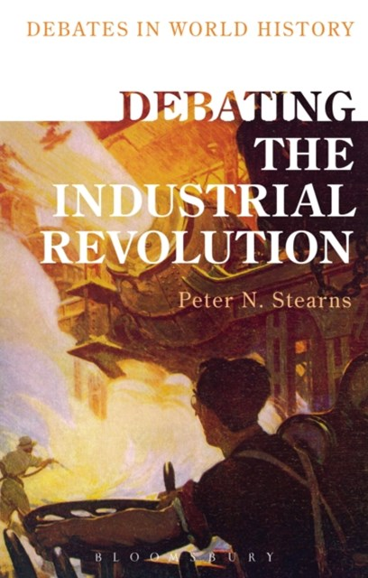 Debating the Industrial Revolution
