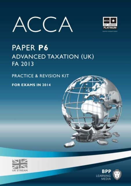 ACCA Options P6 Advanced Taxation (FA 2013)Revision Kit 2014