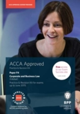 ACCA Skills F4 Corporate and Business Law (Global) Revision Kit 2014