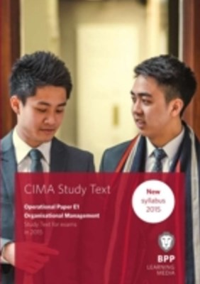 CIMA E1 Organisational Management