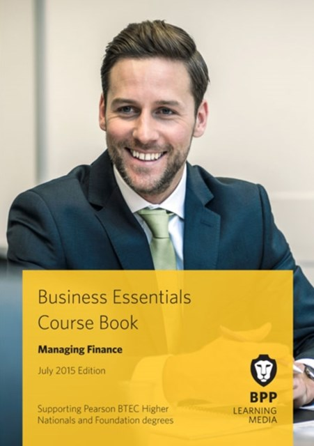 Business Essentials - Managing Finance Course Book 2015
