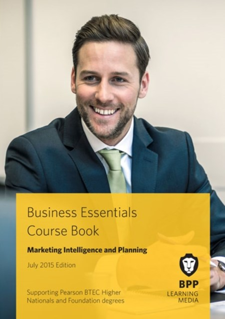 Business Essentials - Marketing Intelligence and Planning Course Book 2015