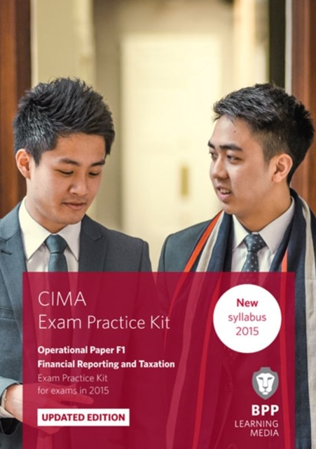 CIMA - F1  Financial Reporting and Taxation