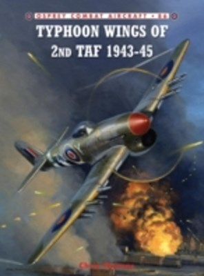 (ebook) Typhoon Wings of 2nd TAF 1943-45