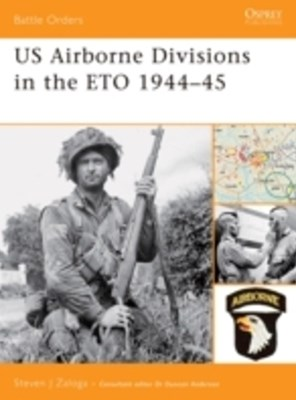 US Airborne Divisions in the ETO 1944 45