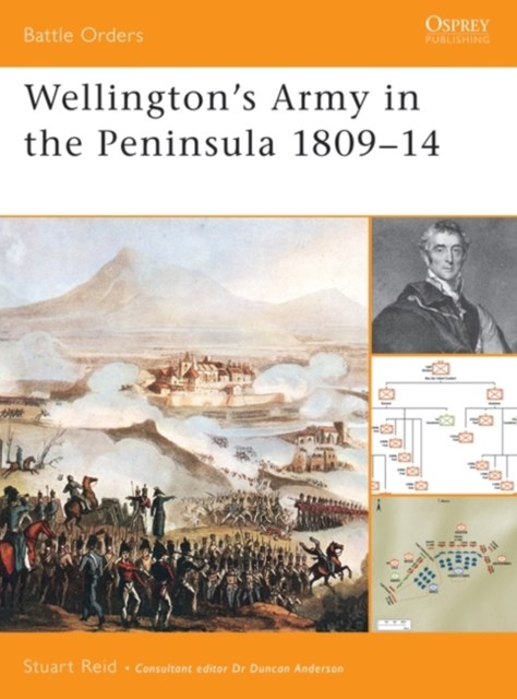 Wellington's Army in the Peninsula 1809 14