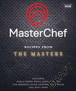 Masterchef, the Masters at Home by David Loftus (9781472904119) - HardCover - Cooking Cooking Reference